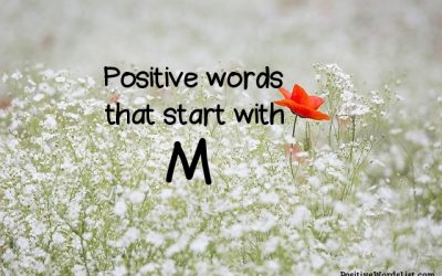 Positive Words That Start With M