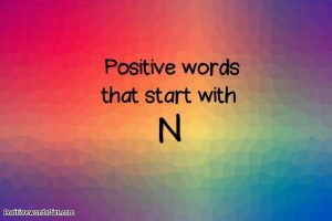 positive words that start with N