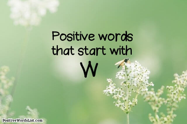 Positive Words That Start With W