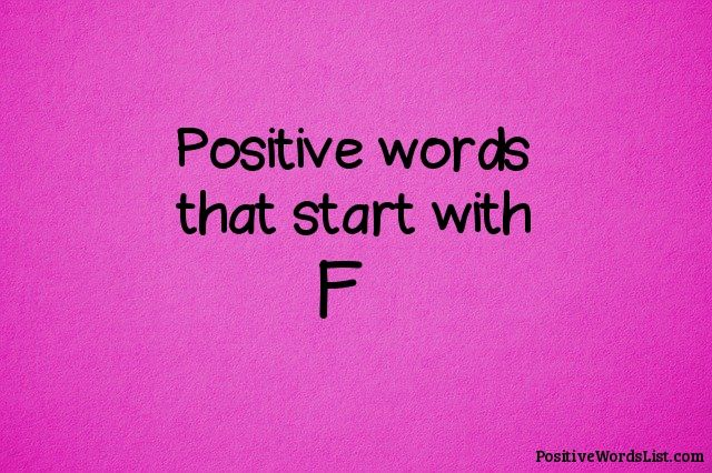 Positive Words That Start With F