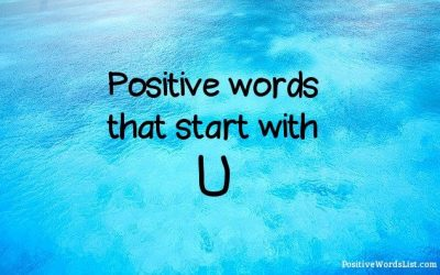 Positive Words That Start With U
